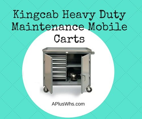 Kingcab Heavy Duty Maintenance Mobile Carts blog